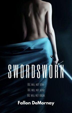 SWORDSWORN by FallonDeMornay
