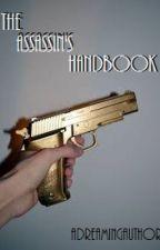 The Assassin's Handbook by adreamingauthor