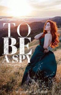 To Be a Spy cover