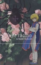 Her Tattoo | Kurapika X Reader by strawberryjellies