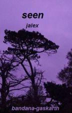seen ♢ jalex by bandana-gaskarth