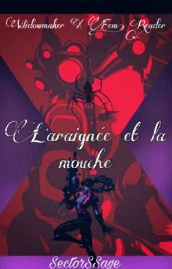 L'araignée et la Mouche (Widowmaker x Fem! Reader)