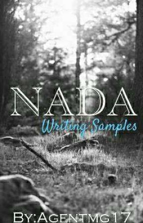NADA :: Writing :: Samples by agentmg17