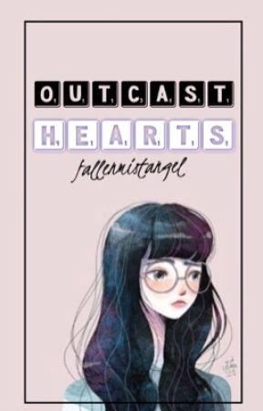 Outcast Hearts by FallenMistAngel