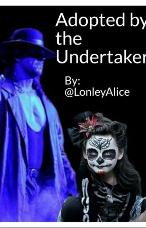 Adopted by the Undertaker by LonleyAlice