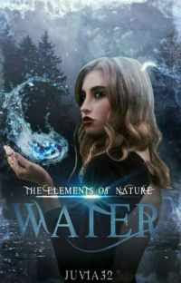 The Elements of Nature || Water cover