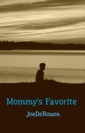 Mommy's Favorite by JoeDeRouen