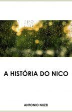 A história do Nico by AntonioNuzzi