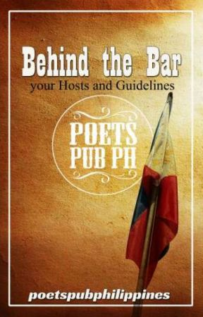 Behind the Bar (your Hosts and Guidelines) by poetspubphilippines