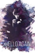 Hello Again (Newt Scamander Fanfiction) by 123Bexa321