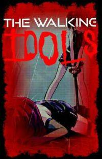 The Walking Idols {Love Live AU} cover