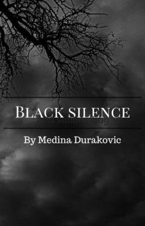 Black Silence by MedinaD13