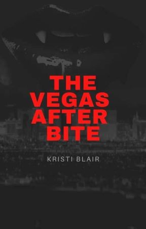 The Vegas After Bite by PeculiarSimmer