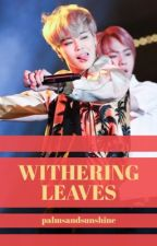 withering leaves ❁ yoonmin by palmsandsunshine