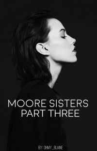 The Moore Sisters Part Three cover