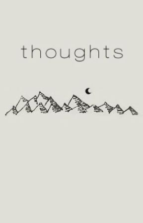 thoughts by lesmariex