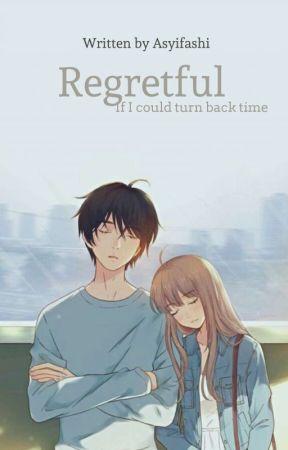 Regretful by Asyifashi