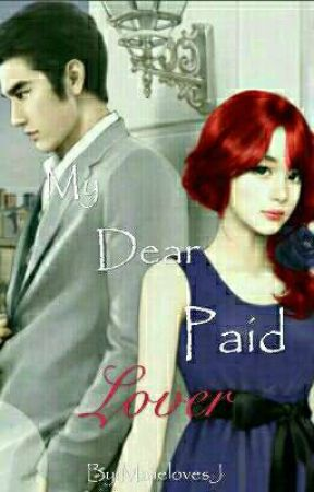 My Dear Paid Lover (ON HOLD) (RAW)  by Majie_Dreams