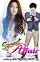 Secret Affair [ Completed ] by malditang_nurz
