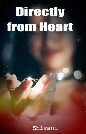 Directly From Heart by inkomaniac