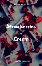 Strawberries And Cream by theindigojackalope