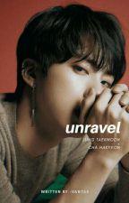 unravel || neo  by -vantae
