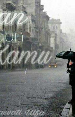 Hujan & Kamu (Slow Update) by Sarasvati_Ulfa