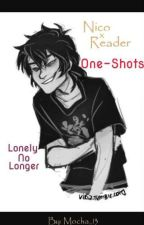 Nico x Reader One-Shots (PJO) by mocha_13