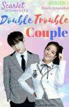 Scarlet University Series #1 - Double Trouble Couple cover