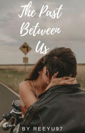 The Past Between Us by Reeyu97