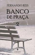 BANCO DE PRAÇA 2 by FernandoReis1