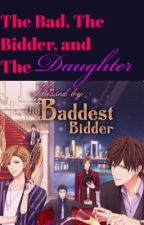 The Bad, The Bidder, and the Daughter (KBTBB) by Miss-Mako
