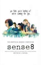 Sense8 (The Unofficial Season 3 Fanfiction) by thejraphaelwrites