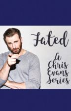Fated (A Chris Evans Series) by ohevansmycaptain