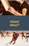 Harry Who? Book One (Completed) cover