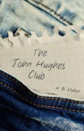 The John Hughes Club  by KBMallion