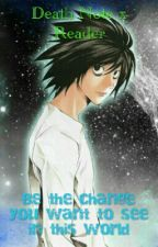 Death Note X Reader by Random_Fate