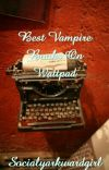 Best Vampire Books On Wattpad cover