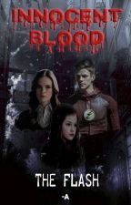 Innocent Blood | The Flash | Barry Allen / Caitlin Snow by AllyJ-03
