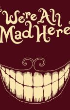 We're All Mad Here : Avenger/Cheshire Cat Fanfic by EdenValian