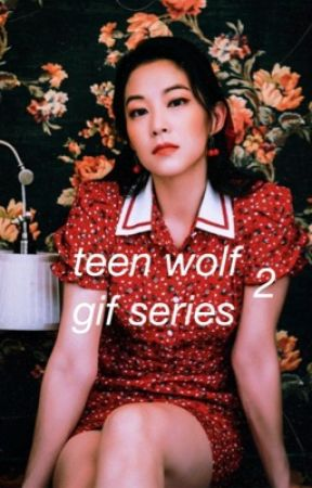 teen wolf ── gif series ( 2 ) by -shelleyshennig