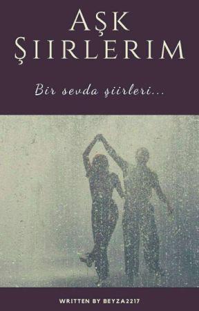 AŞK ŞİİRLERİM by beyza2217