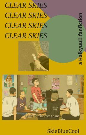 clear skies ; a haikyuu!! fanfiction by skiebluecool
