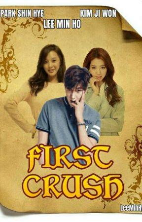 First Crush | END (MinShin FanFiction) by LeeMinHye-Ssi