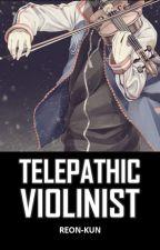Telepathic Violinist ni Arellano_Sensei