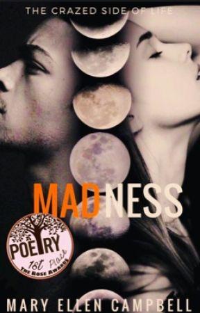 MADNESS  by MarlyJeffreys63