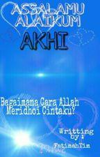 Assalamualaikum Akhi by FatimahAps