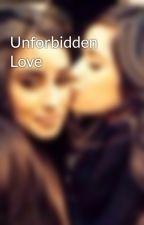 Unforbidden Love by Camrenunforbidden