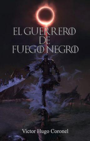 El guerrero de fuego negro by VictorHugoCoronel