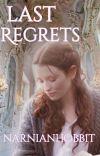 Last Regrets    Peter Pevensie cover